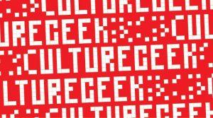 Culture Geek 2019